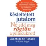 Joachim de Posada & Ellen Singe - Késleltetett jutalom - Fólia hibás