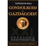 Napoleon Hill - Gondolkodj és gazdagodj