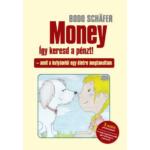 Bodo Schäfer - Money - Így keresd a pénzt!