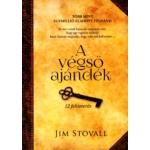 Jim Stovall - A végső ajándék