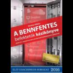 Denkler Miklós - A bennfentes befektetők kézikönyve