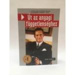 Bodo Schäfer - Út az anyagi függetlenséghez