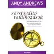 Andy Andrews - Sorsfordító találkozások