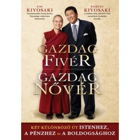 Robert T. Kiyosaki - Emi Kiyosaki - Gazdag Fivér- Gazdag Nővér