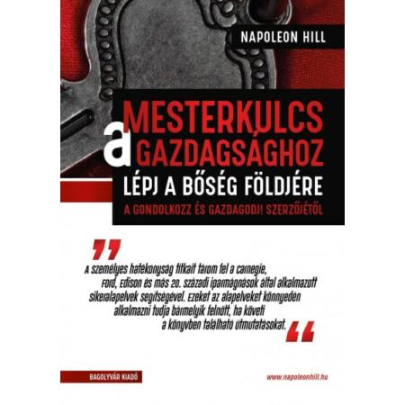 Napoleon Hill - Mesterkulcs a gazdagsághoz