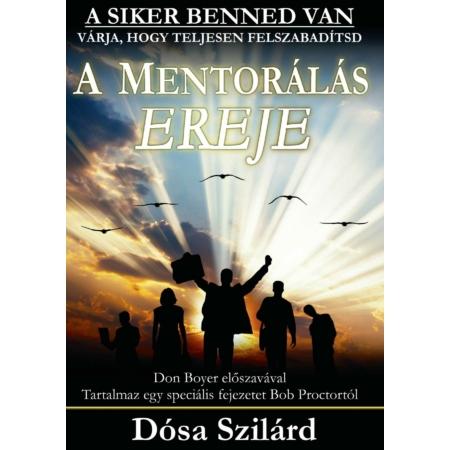 Dósa Szilárd - A mentorálás ereje