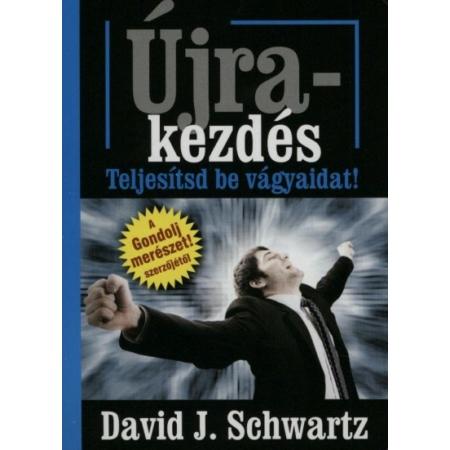 David J. Schwartz - Újrakezdés